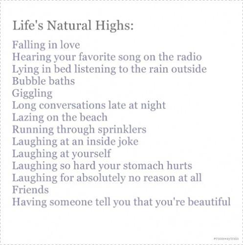 lifes natural highs