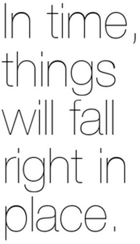 Eventually Everything Falls Into Place Quotes Pw Navi