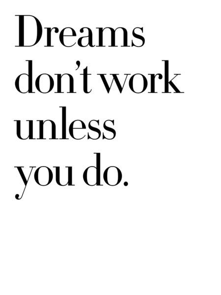 work towards your dreams