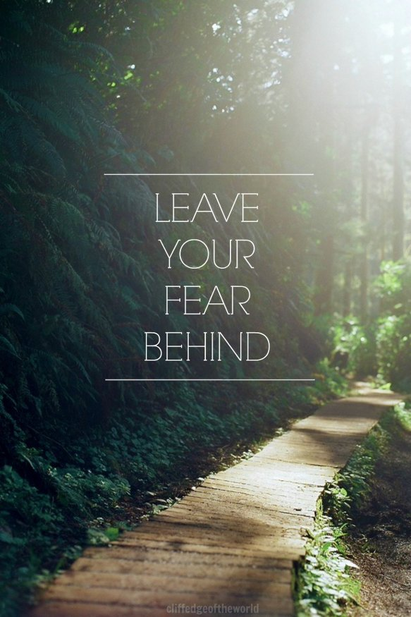 fear behind